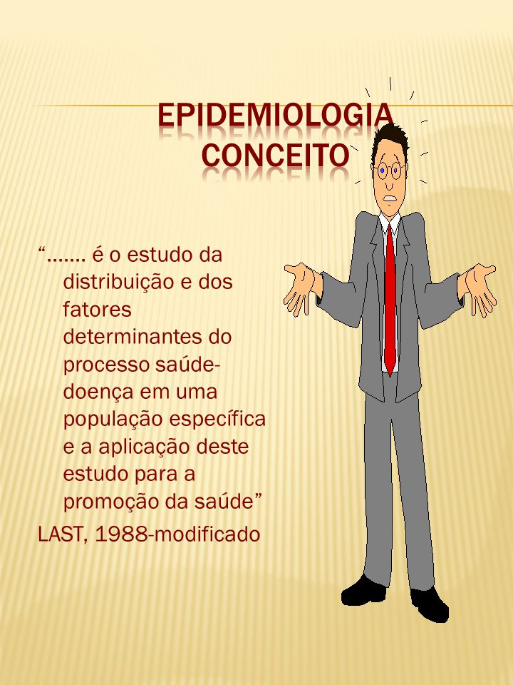 """""""....... é o estudo da distribuição e dos fatores determinantes do processo saúde- doença em uma população específica e a aplicação deste estudo para"""