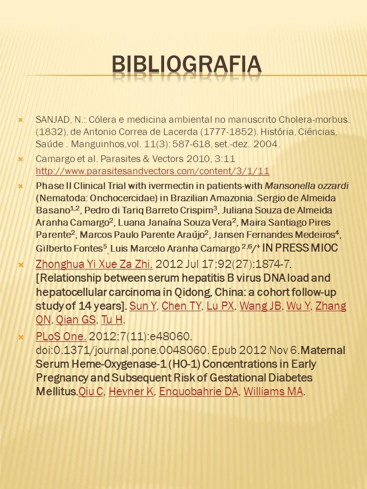  SANJAD, N.: Cólera e medicina ambiental no manuscrito Cholera-morbus. (1832), de Antonio Correa de Lacerda (1777-1852). História, Ciências, Saúde. M