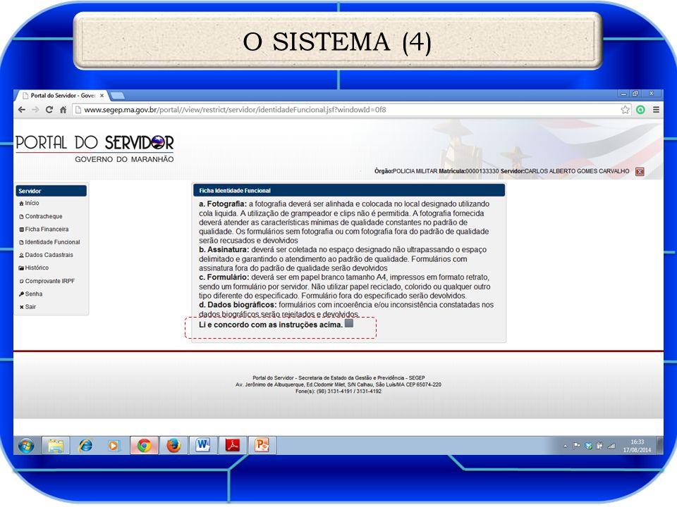 O SISTEMA (4)