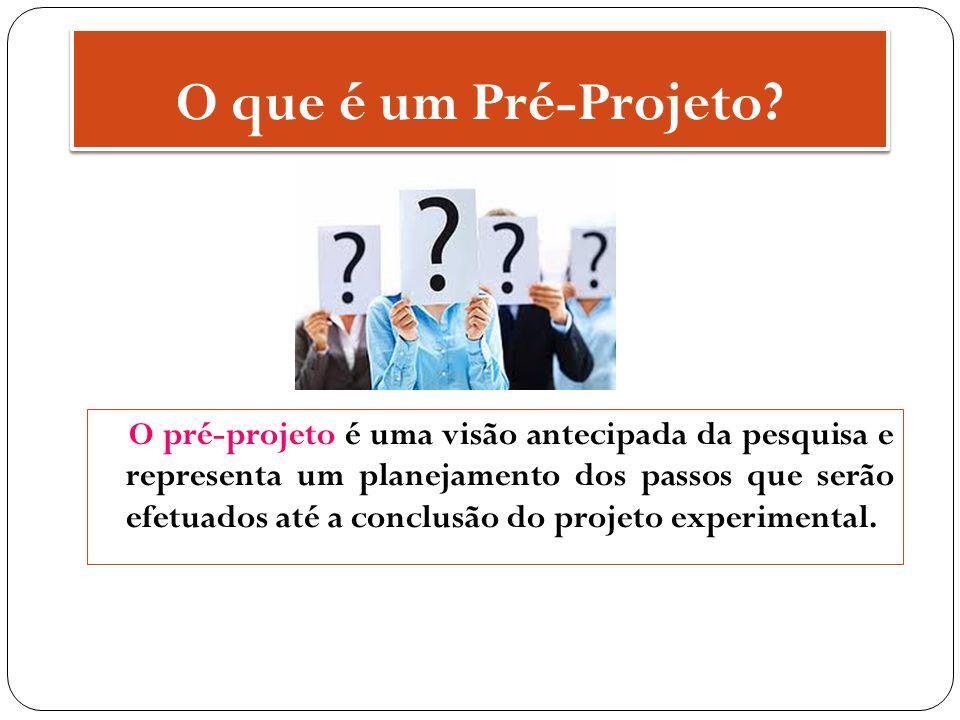 Projeto de Pesquisa Um projeto de pesquisa é, grosso modo, um planejamento detalhado de uma pesquisa científica que se pretenda realizar.
