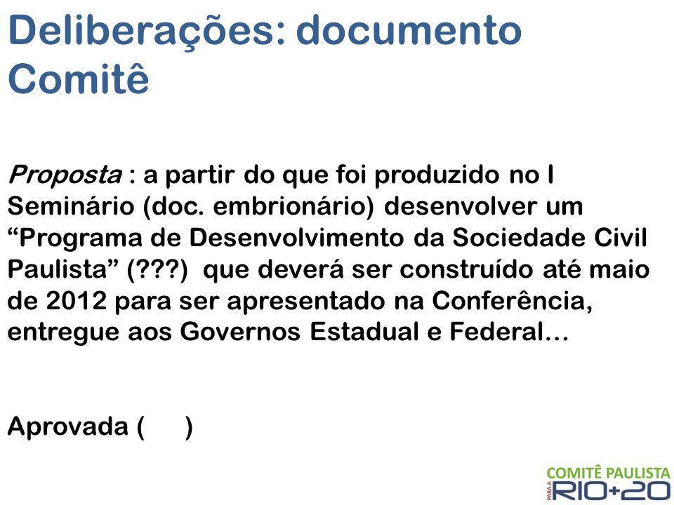Deliberações: documento Comitê Proposta : a partir do que foi produzido no I Seminário (doc.