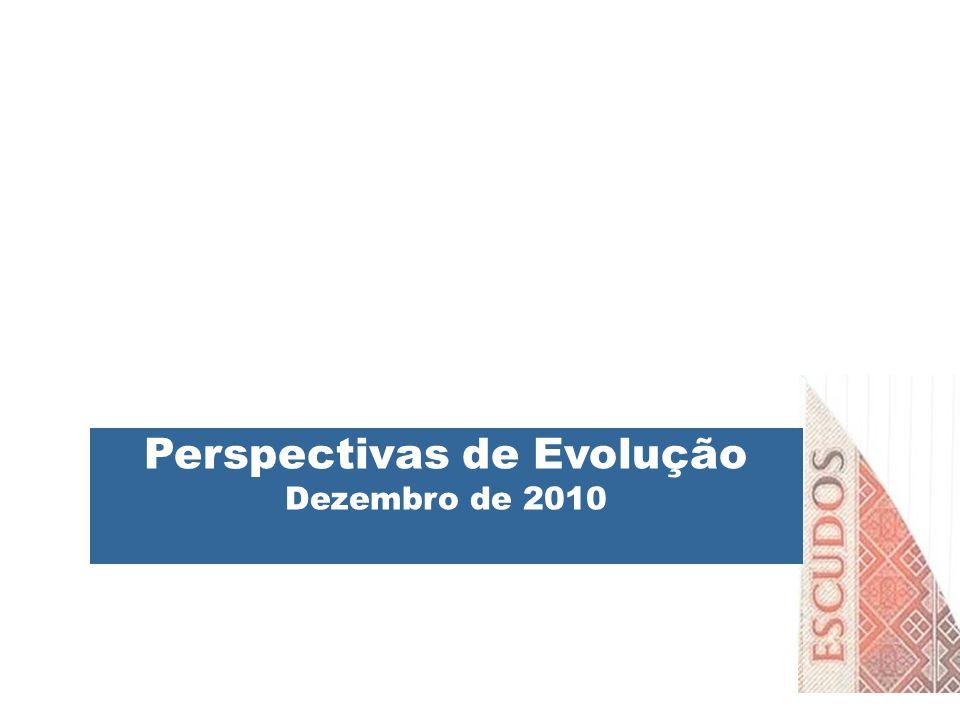 Perspectivas de Evolução Dezembro de 2010