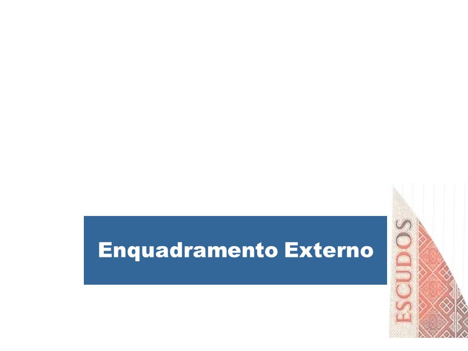 Enquadramento Externo