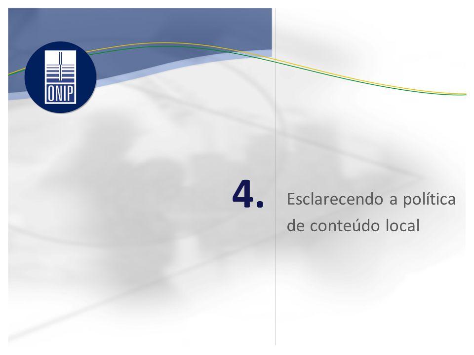 Esclarecendo a política de conteúdo local 4.