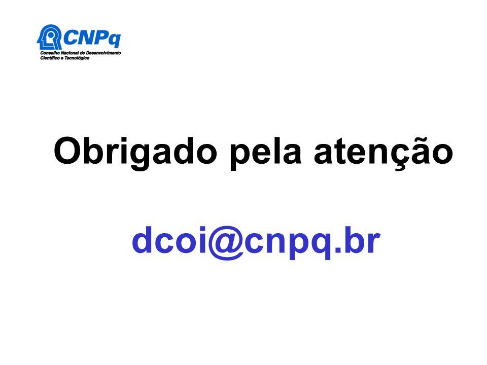 Obrigado pela atenção dcoi@cnpq.br