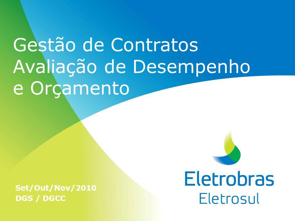 Gestão de Contratos Avaliação de Desempenho e Orçamento Set/Out/Nov/2010 DGS / DGCC