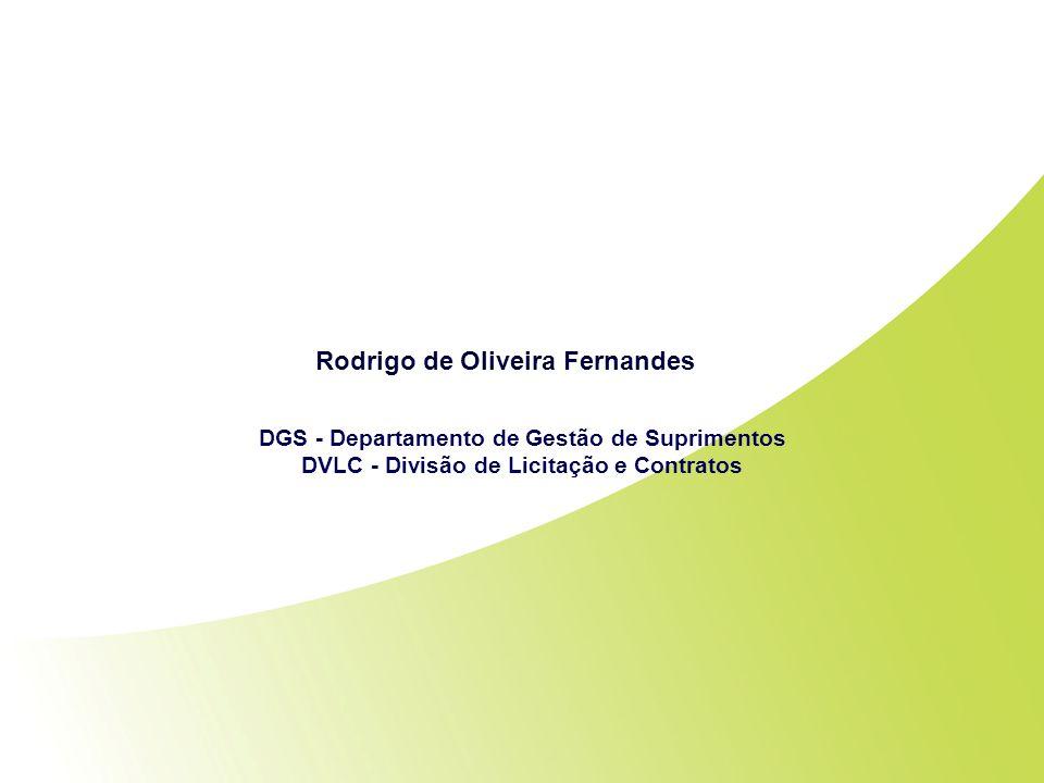 Indicadores de Desempenho DVLC Set, Out e Dez/2010 Rodrigo de Oliveira Fernandes DGS - Departamento de Gestão de Suprimentos DVLC - Divisão de Licitaç