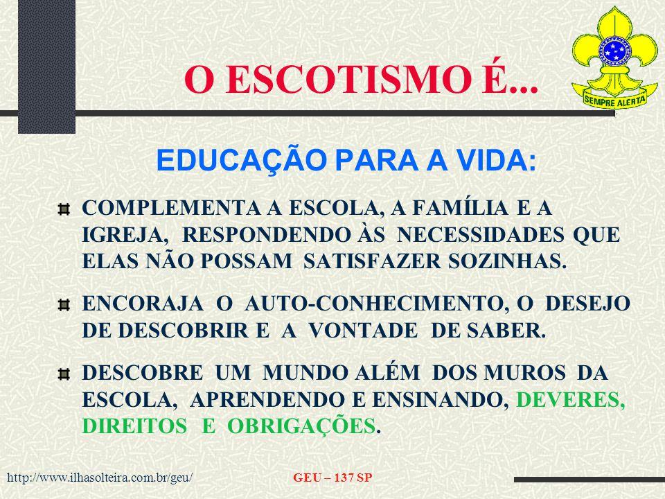 http://www.ilhasolteira.com.br/geu/GEU – 137 SP O ESCOTISMO É...