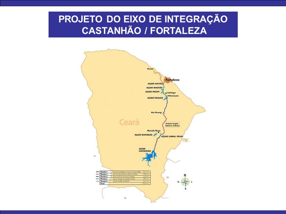 PROJETO DO EIXO DE INTEGRAÇÃO CASTANHÃO / FORTALEZA