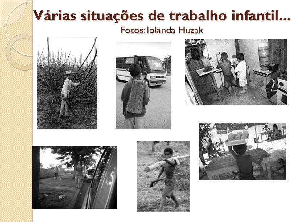 Várias situações de trabalho infantil... Fotos: Iolanda Huzak