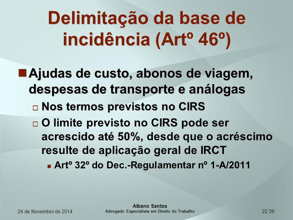 22:39 Delimitação da base de incidência Delimitação da base de incidência (Artº 46º) Ajudas de custo, abonos de viagem, despesas de transporte e análo