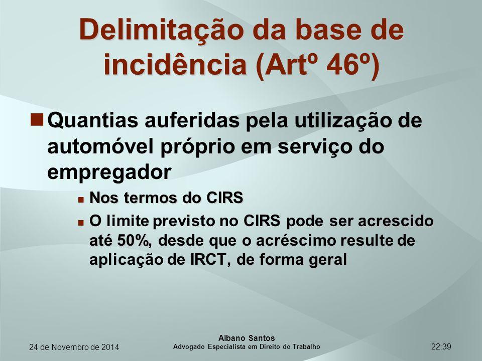 22:39 Delimitação da base de incidência Delimitação da base de incidência (Artº 46º) Quantias auferidas pela utilização de automóvel próprio em serviç