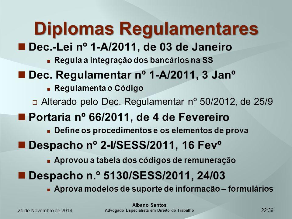 22:39 Diplomas Regulamentares Dec.-Lei nº 1-A/2011, de 03 de Janeiro Regula a integração dos bancários na SS Dec. Regulamentar nº 1-A/2011, 3 Janº Reg