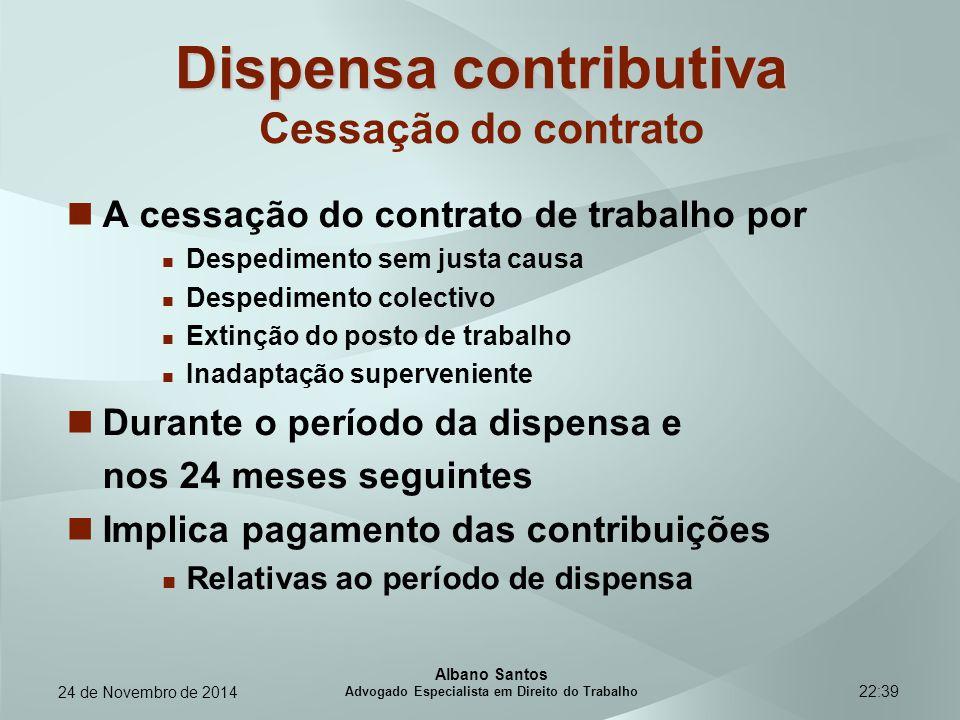 22:39 Dispensa contributiva Dispensa contributiva Cessação do contrato A cessação do contrato de trabalho por Despedimento sem justa causa Despediment