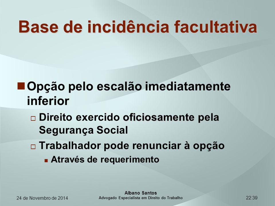22:39 Base de incidência facultativa Opção pelo escalão imediatamente inferior oficiosamente  Direito exercido oficiosamente pela Segurança Social 