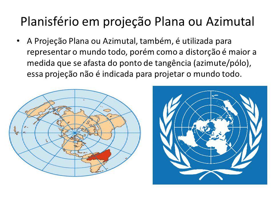 Planisfério em projeção Plana ou Azimutal A Projeção Plana ou Azimutal, também, é utilizada para representar o mundo todo, porém como a distorção é ma