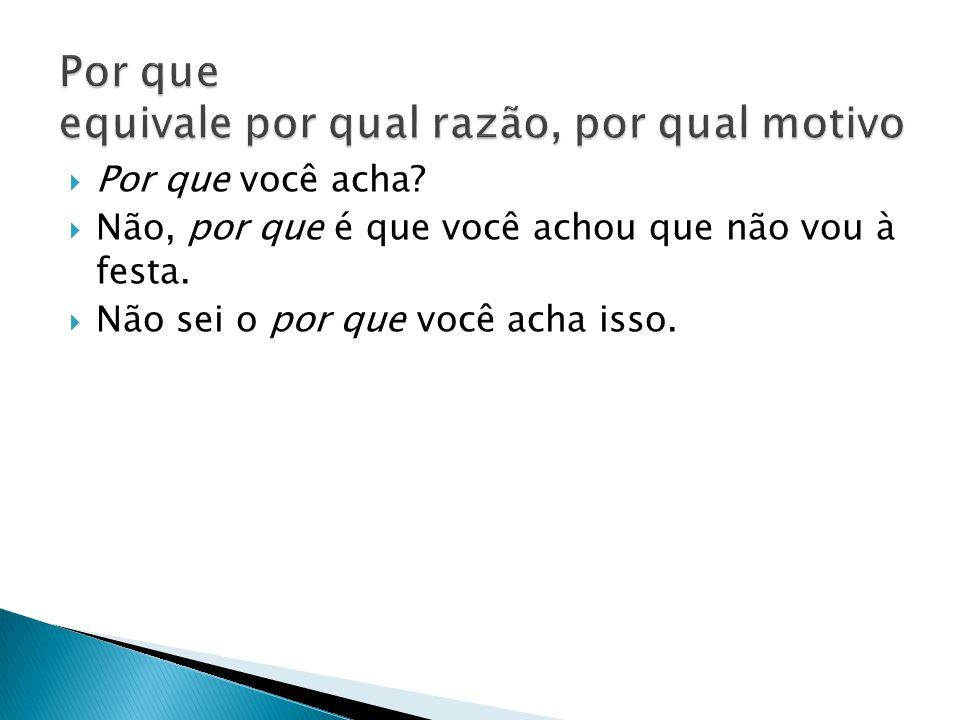  sinônimo de excessivamente (comer demais, falar demais, dormir demais etc.) ou simplesmente de muito ( Você é linda, mais que demais , para quem quiser relembrar o verso de uma bela canção de Caetano Veloso).