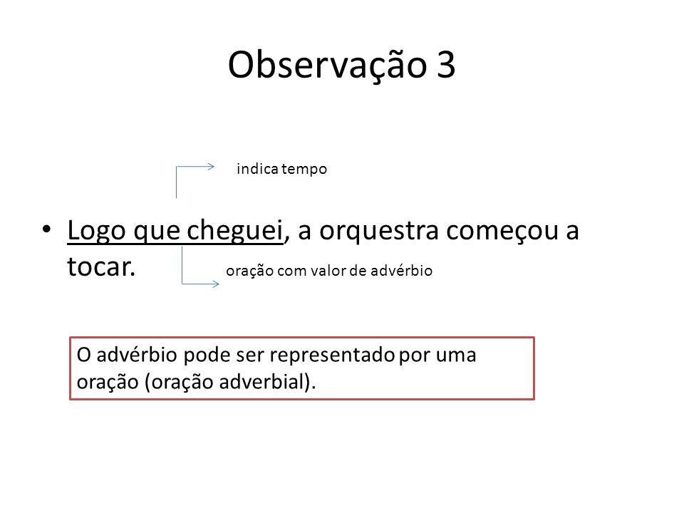 (Fac.Med. Catanduva-sp) O adjetivo está empregado na função de advérbio em: A.