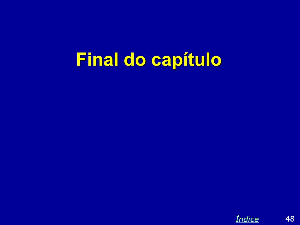 Final do capítulo 48 Índice