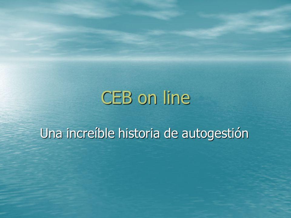 CEB on line Una increíble historia de autogestión