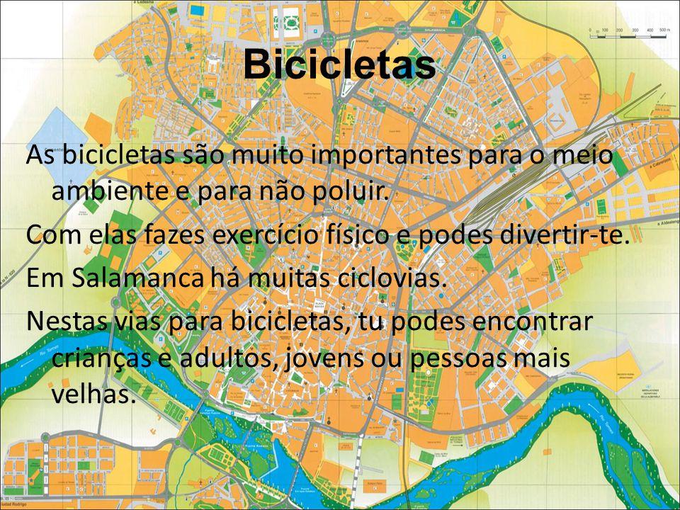 Bicicletas As bicicletas são muito importantes para o meio ambiente e para não poluir.