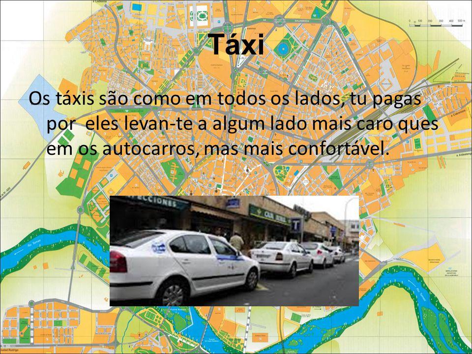 Táxi Os táxis são como em todos os lados, tu pagas por eles levan-te a algum lado mais caro ques em os autocarros, mas mais confortável.