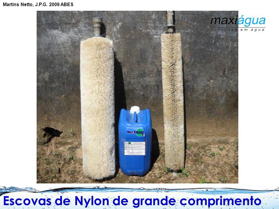  Utilização de uma escova de aço ou nylon que executa movimentos ascendentes e descendentes.  Mais eficiente quando com sonda percussora.  Escovas