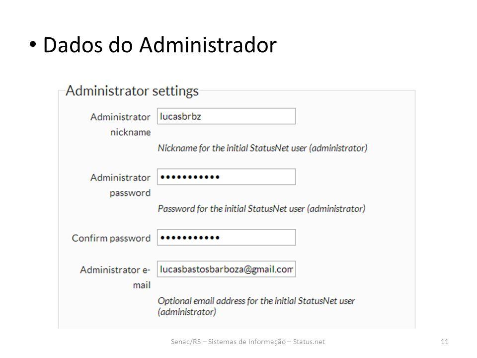 Dados do Administrador Senac/RS – Sistemas de Informação – Status.net11