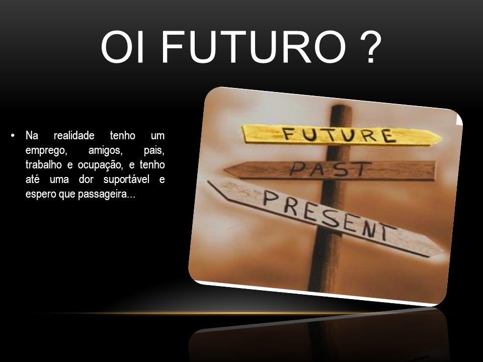 OI FUTURO .