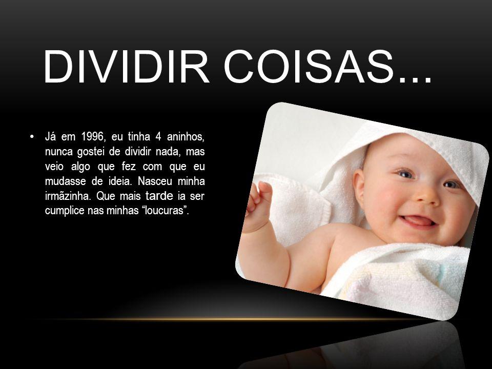 DIVIDIR COISAS...