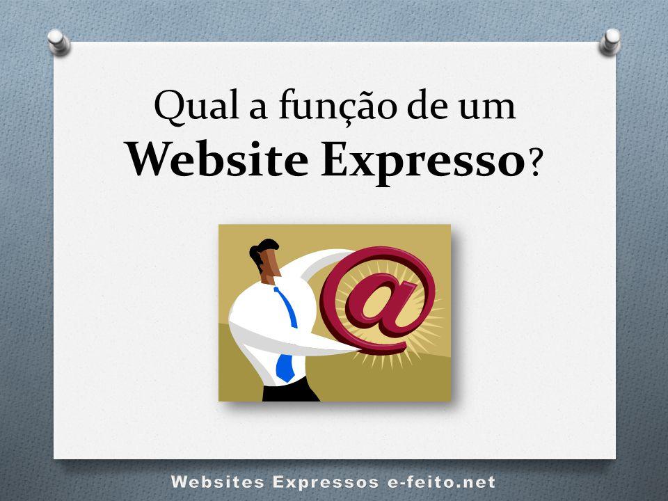 Qual a função de um Website Expresso ?