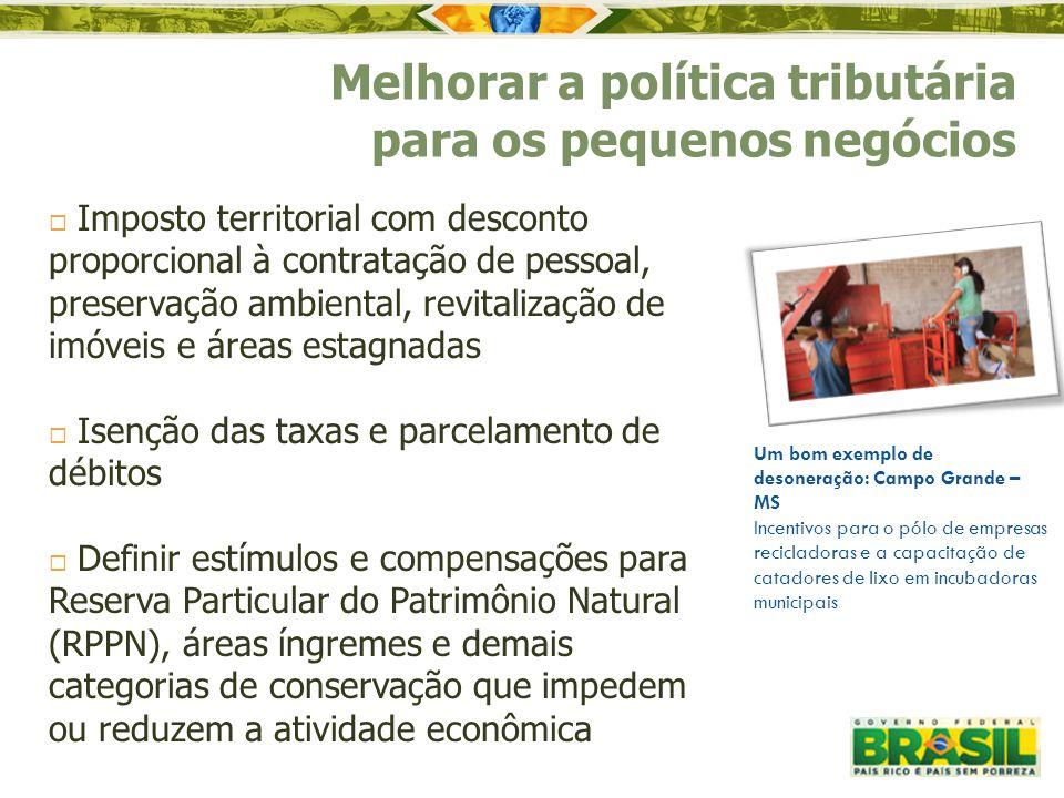  Imposto territorial com desconto proporcional à contratação de pessoal, preservação ambiental, revitalização de imóveis e áreas estagnadas  Isenção