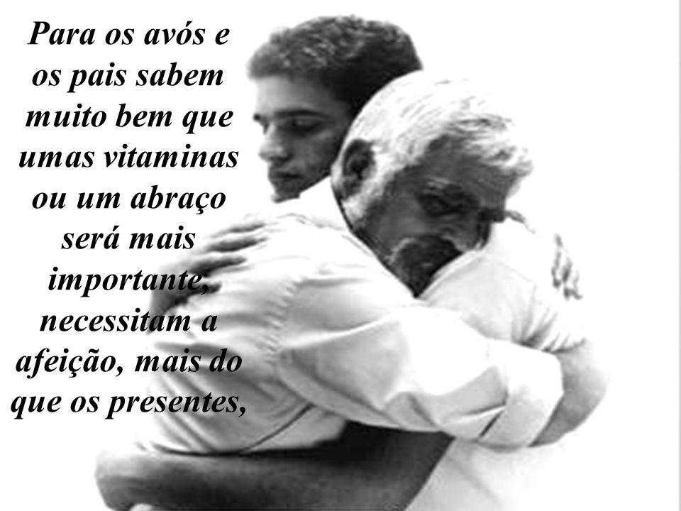 não com a autoridade e sim com o amor, a comprensão, vocês também foram jovens, escutem-nos, abram seus braços a eles.
