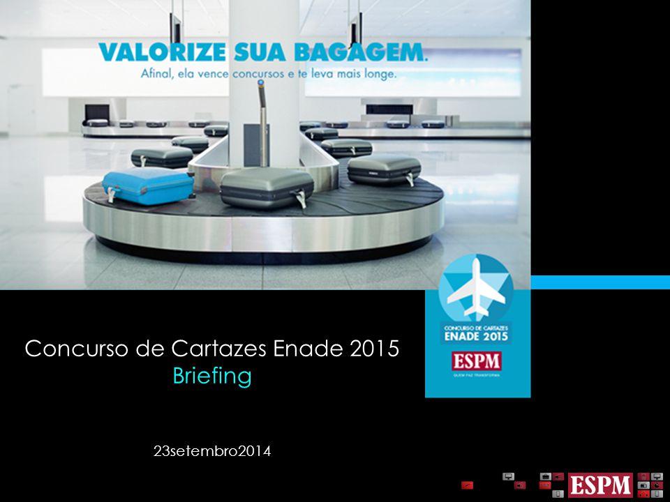 Concurso de Cartazes Enade 2015 Briefing 23setembro2014