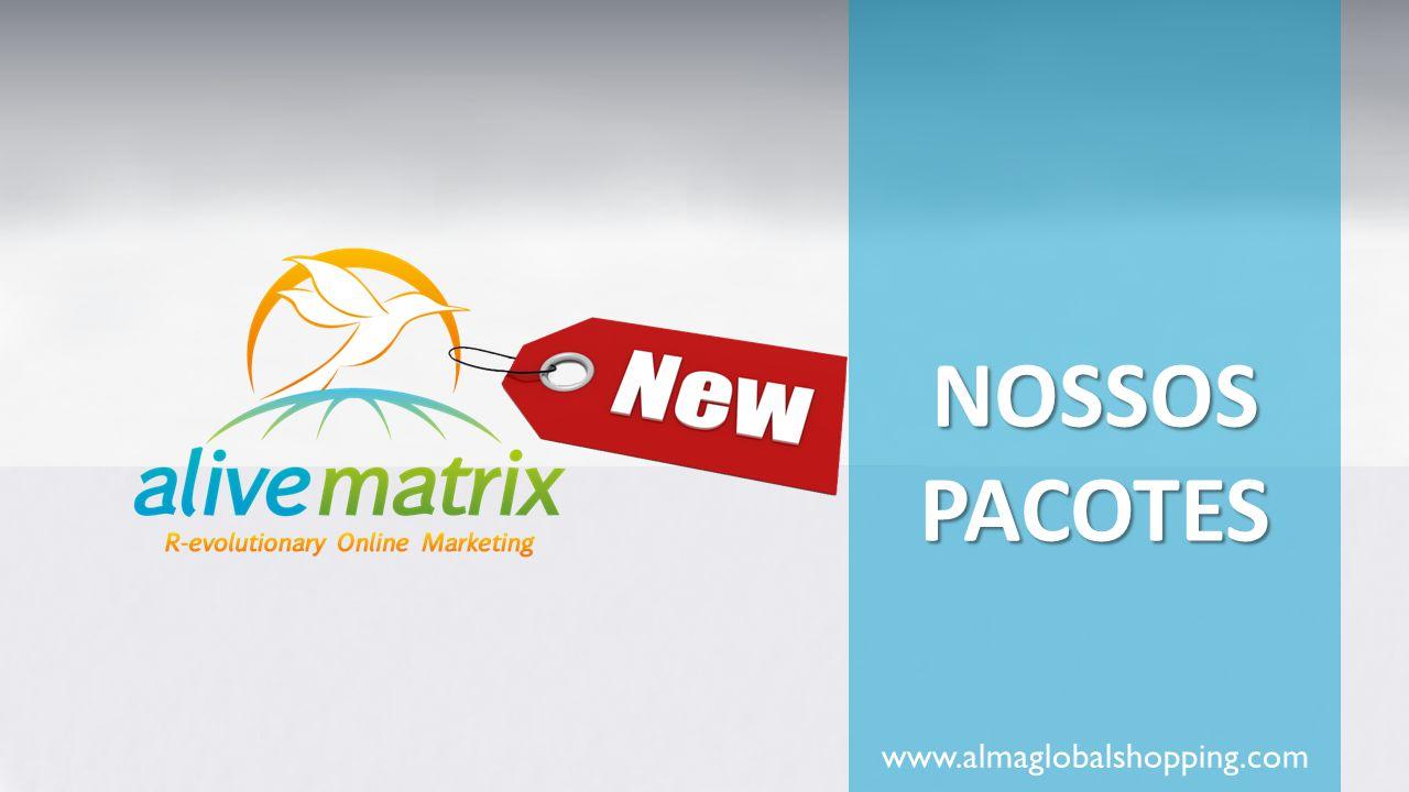 NOSSOS PACOTES www.almaglobalshopping.com