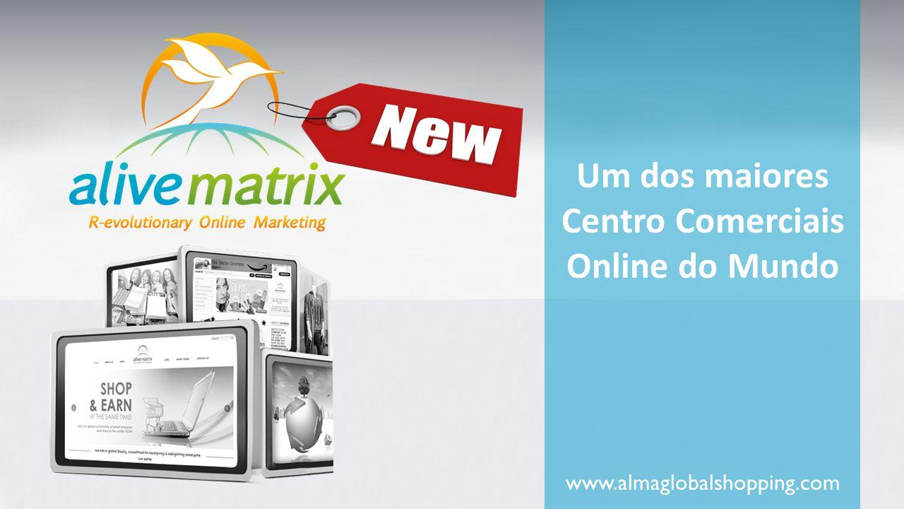 www.almaglobalshopping.com Um dos maiores Centro Comerciais Online do Mundo