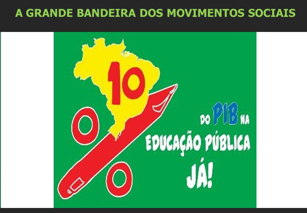 A GRANDE BANDEIRA DOS MOVIMENTOS SOCIAIS