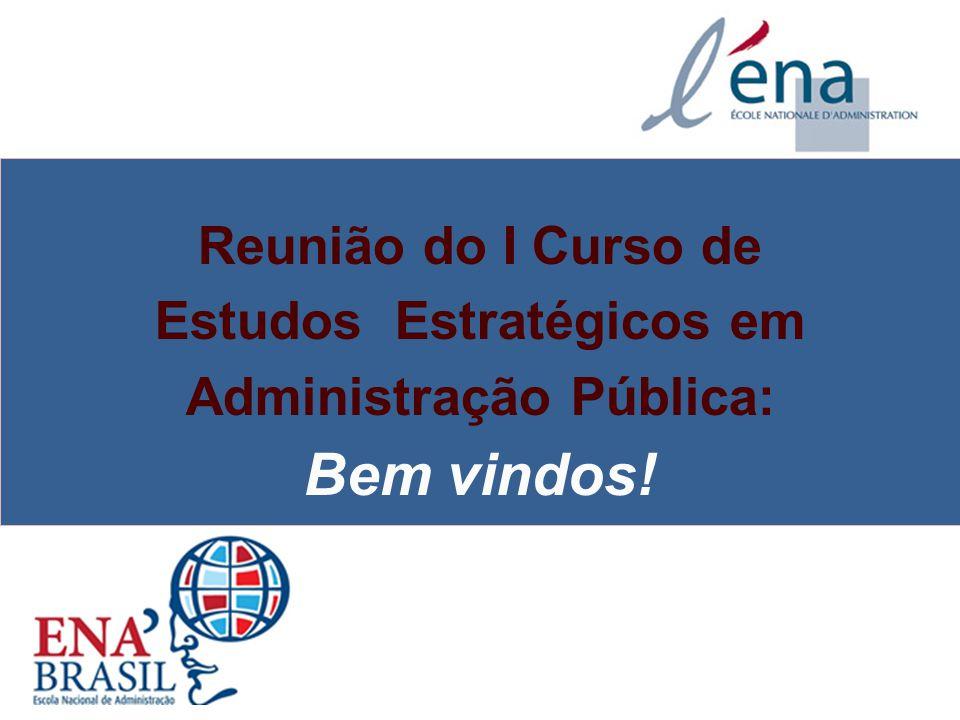 04/03/10 Reunião do I Curso de Estudos Estratégicos em Administração Pública: Bem vindos!