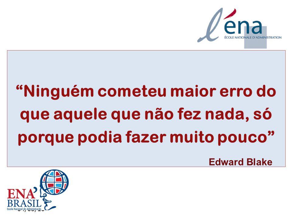 """04/03/10 """"Ninguém cometeu maior erro do que aquele que não fez nada, só porque podia fazer muito pouco"""" Edward Blake"""