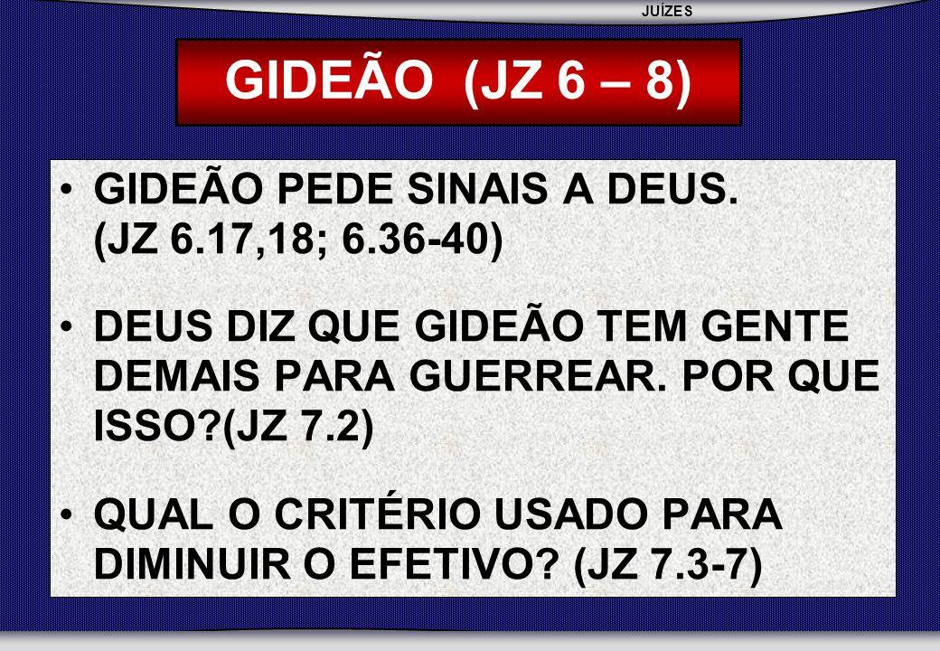 JUÍZES SEBAC - SEMINÁRIO BATISTA DA CHAPADA GIDEÃO PEDE SINAIS A DEUS.