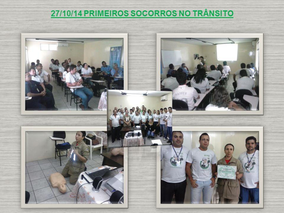 27/10/14 PRIMEIROS SOCORROS NO TRÂNSITO