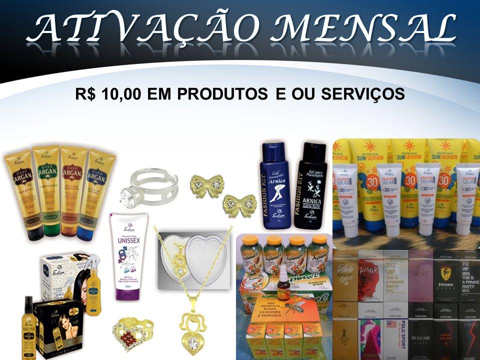 R$ 10,00 EM PRODUTOS E OU SERVIÇOS