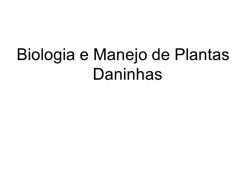 Biologia e Manejo de Plantas Daninhas