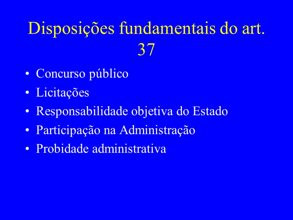 Disposições fundamentais do art.