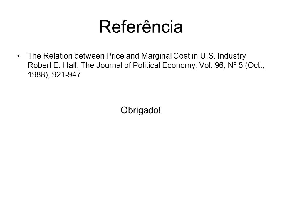 Referência The Relation between Price and Marginal Cost in U.S.