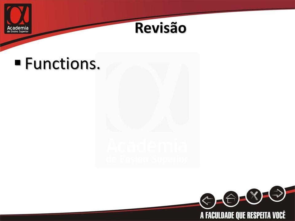 Functions. Functions. Revisão