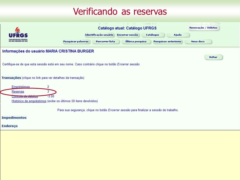 Verificando as reservas