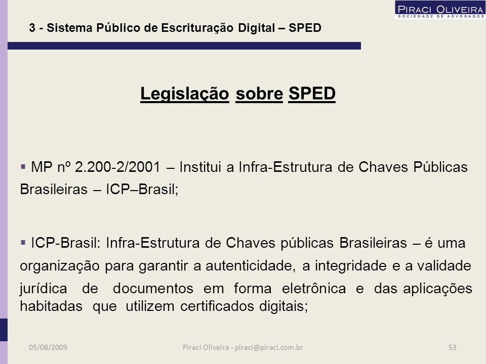 Arts. 10 e 11 da MP /2001 e os arts e do Código Civil.