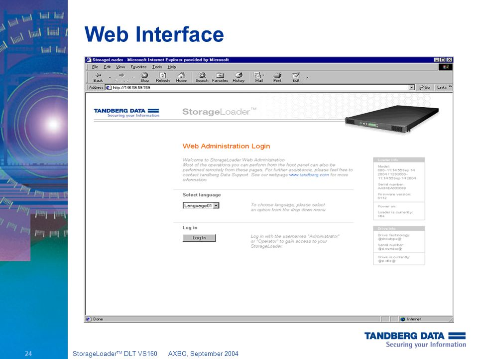 24 StorageLoader TM DLT VS160AXBO, September 2004 Web Interface