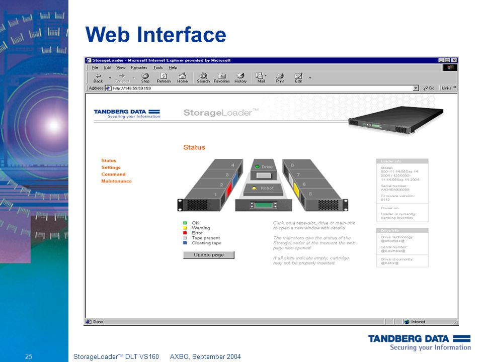 25 StorageLoader TM DLT VS160AXBO, September 2004 Web Interface